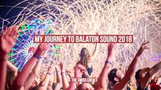 My Journey to Balaton Sound 2018 https://youtu.be/NJQeG0UAFjU