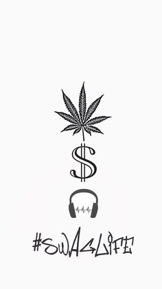 Iphone 6 or 7 wallpaper weed money music SYd
