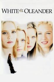 White Oleander hdvix - A teenager journeys through a series of foster homes after her mother goes to prison for committing a crime of passion. Streaming Hd, Streaming Movies, Hd Movies, Movies To Watch, Movies Online, John Billingsley, White Oleander, Cole Hauser, Ingrid