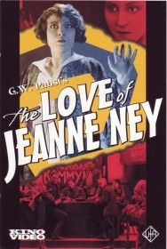 """G.W. Pabst's """"The Love of Jeanne Ney"""" ('27)"""