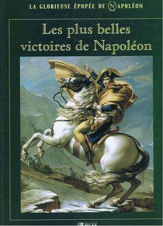 Les Plus belles Victoires de NAPOLEON