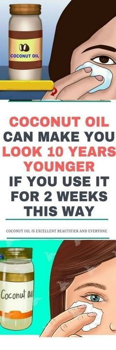 Heavy Weight Life | COCONUT OIL CAN MAKE YOU LOOK 10 YEARS YOUNGER IF YOU USE IT FOR 2 WEEKS THIS WAY