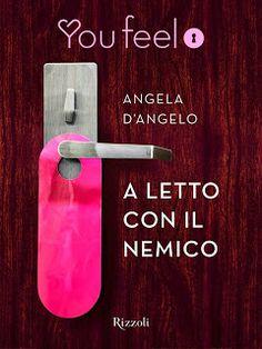 Atelier di una Lettrice Compulsiva: Recensione A letto col nemico di Angela d'Angelo