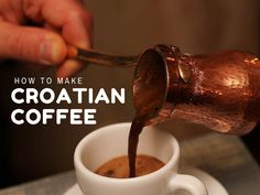 I love buying Croatian coffee and gifting it to friends and family. Each time I do, they ask, how do you make Croatian coffee? So here is how...