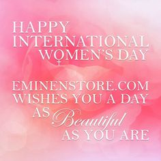 Happy Women's Day to all of the strong and beautiful ladies who contribute so much to our world.  #womensday #eminenstore #honor