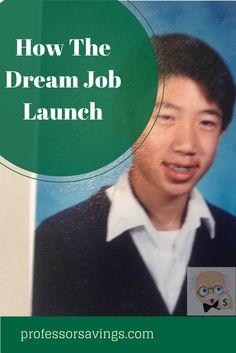 The Dream Job Launch #career #job #money Click=>> http://professorsavings.com/behind-the-scenes-the-dream-job-launch/?utm_content=bufferb560f&utm_medium=social&utm_source=pinterest.com&utm_campaign=buffer