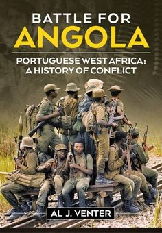Buy Battle For Angola: The End of the Cold War in Africa c by Al J. Venter and Read this Book on Kobo's Free Apps. Discover Kobo's Vast Collection of Ebooks and Audiobooks Today - Over 4 Million Titles! African History, Women In History, Black History, British History, Ancient History, History Books, World History, Defence Force, Livros