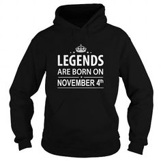 Awesome Tee 1104 November 4 Legend Born T Shirt Hoodie Shirt VNeck Shirt Sweat Shirt Youth Tee for womens and Men T-Shirts