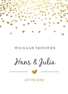 Wedding card golden hearts rain www.fientje-en-co. Formal Wedding Invitations, Diy Invitations, Invitation Wording, Wedding Stationary, Wedding Invitation Cards, Wedding Cards, Chalkboard Art Quotes, Greek Wedding, Elegant Wedding