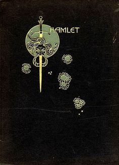 """The 1922 edition of Hamlet """"decorated"""" by British artist John Austen (1886–1948). Austen's Hamlet is often rated as his chef d'oeuvre."""
