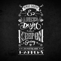 keep on going no matter what happens #typography #lettering