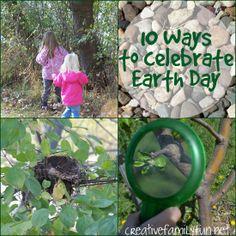 10 Ways to Celebrate Earth Day ~ Creative Family Fun