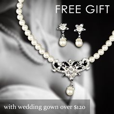 Get a gorgeous FREE pearl earrings and necklace costume jewellery set with every wedding dress purchase of $ 120 or more!  Simply add code: FB04NL to the special code box at checkout.  Offer closes 10/10/12 :-)