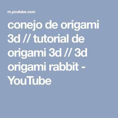 conejo de origami 3d // tutorial de origami 3d // 3d origami rabbit - YouTube