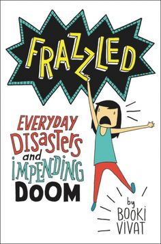 Booki Vivat,Frazzled: everyday disasters and impending doom, HarperCollins Australia, 1 Oct2016, 240pp., $29.99 (hbk), ISBN 9780062663665 Abbie Wu is a worrier. She worries about school, being the middle child, her dreams, her friend, Maxine, choosing an elective, and more. Her life feels as though doom is about to engulfher. In fact, Abbie is an appealingRead More