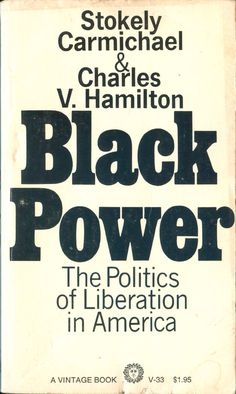"""Read """"Black Power Politics of Liberation in America"""" by Kwame Ture available from Rakuten Kobo. A revolutionary work since its publication, Black Power exposed the depths of systemic racism in this country and provid. Black History Books, Black History Facts, Black Books, Good Books, Books To Read, Deep Books, Amazing Books, African American Literature, African American Studies"""