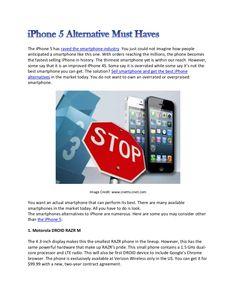 iphone-5-alternative-must-haves by Maristella de Asis via Slideshare
