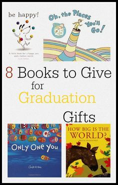 Wonderful and sentimental books to give graduates of all ages from the classic Oh the Places You'll Go to new releases. They good graduation gifts!