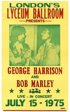 Awesome Concert Posters | Bob Marley George Harrison Fake Concert Poster Lyceum 1975
