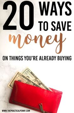 20 ways to save money on things you're already buying!   The Practical Penny   Cutting expenses is a critical part of balancing your budget! It's not always easy to save money on things you're already buying. Here are 30 Ways to Save! #savemoney #frugal