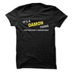 Its a DAMON thing... you wouldnt understand! - #cute tee #college hoodie. LOWEST PRICE => https://www.sunfrog.com/Names/Its-a-DAMON-thing-you-wouldnt-understand-phtsz.html?68278