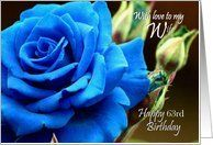 63rd Birthday / Wife ~ A Digitally Painted Blue Rose Card by Greeting Card Universe. $3.00. 5 x 7 inch premium quality folded paper greeting card. Birthday greeting cards & photo cards are available at Greeting Card Universe. Whether for one person or the whole family, a paper card will make their birthday memorable this year. Let Greeting Card Universe help you find the best birthday card this year. This paper card includes the following themes: Birthday, With Love To My Wi...
