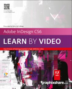 [Video2Brain] Adobe InDesign CS6: Learn by Video (2012)  Tutorials