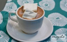 Hot Cocoa, Hot Chocolate, and Maple Marshmallows