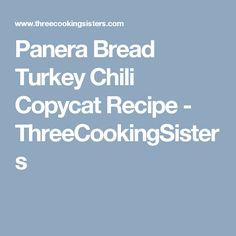 Panera Bread Turkey Chili Copycat Recipe - ThreeCookingSisters