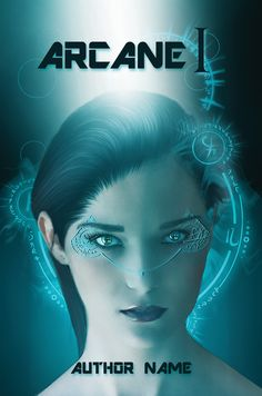 Arcane |, a scifi looking, blue coloured book cover made in Photoshop with a model photographed by Cathleen Tarawhiti. I have the photographers permission to use this photo.  The Arcane circles are made with commercial bought brushes. All other effects are my own. Digital design: SlichoArt (Bookwurm) Photography model: Cathleen Tarawithi