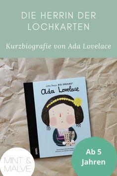 """Nun ist auch """"Ada Lovelace"""" in der berühmten Bilderbuchreihe """"Little People, Big Dreams"""" von María Isabel Sánchez Vegara erschienen. Kindgerecht erzählt sie die Geschichte der britischen… Ada Lovelace, Der Computer, Little People, Dream Big, Mint, Blog, Cover, Gender Roles, Strong Girls"""