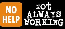 Not Always Working: the sister site to Not Always Right. Funny stories of employees behaving badly.