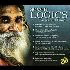 7 Logics for Peaceful Living. The truth of a happy and peaceful life Make Peace, Peace Of Mind, Time Heals, A Course In Miracles, Dont Compare, Peaceful Life, Peaceful Quotes, Inner Peace, Food For Thought