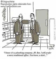 Office Humor: plumbing office cartoon