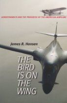 The Bird is on the Wing: Aerodynamics and the Progress of the Am