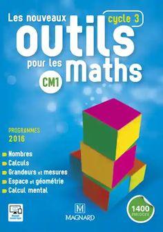 Les nouveaux outils pour les maths CM1 Cycle 3 Edition 2016 Cycle 3, Ebooks Pdf, France 1, Guided Math, Good Books, Web Design, Reading, Isabelle, Jean 2016