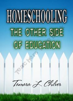 Homeschooling- The Other Side of Education