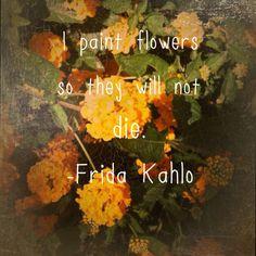 Frida Kahlo quotes.