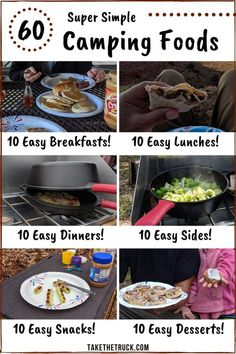 If you're looking for simple camping meals and food ideas, head over to this post! 60 easy camping foods are organized into 10 easy camping breakfasts, 10 camping lunches, 10 easy camping dinners, plu Camping Desserts, Camping Lunches, Camping Menu, Camping Foods, Camping Hacks, Family Camping, Best Food For Camping, Easy Camping Recipes, Camping Dinner Ideas