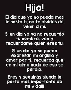 To my Children ❣️ A mis Hijos ❣️ Mother Son Quotes, Mommy Quotes, Me Quotes, Grandson Quotes, Truth Quotes, Motivational Phrases, Inspirational Quotes, Message To My Son, Quotes En Espanol
