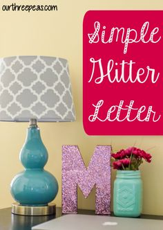 Need a little sparkle in your life? Try making this super simple glitter letter for an addition to your home decor! | Our Three Peas