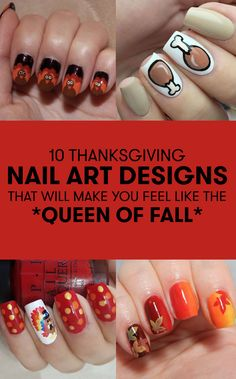 Thanksgiving might be all about eating and spending time with your fam (and eating), but that doesn't mean you shouldn't have a killer manicure while you're reaching for that second piece of pie. Get tons of inspo with these next-level Thanksgiving manis.