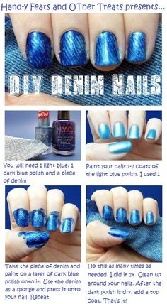 Hand-y Feats and Other Treats: My first tutorial! DYI Denim Nails