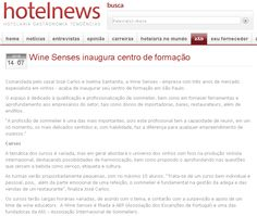 #wineschool #wineeducation #winecourses #educaçãovínica Centro de Formação da Wine Senses no site da Revista Hotelnews.