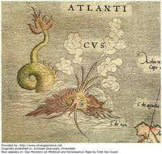 Year: 1572 Scientist: Gerard Mercator Originally published in: Europae Descriptio, Emendata Now appears in: Sea Monsters on Medieval and Renaissance Maps by Chet Van Duzer