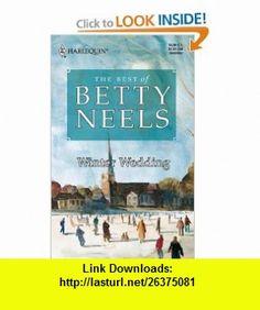 Winter Wedding (Best of Betty Neels) (9780373198986) Betty Neels , ISBN-10: 0373198981  , ISBN-13: 978-0373198986 ,  , tutorials , pdf , ebook , torrent , downloads , rapidshare , filesonic , hotfile , megaupload , fileserve