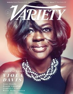 """At the Women In Power event, actresses on television were honored. Does having powerful female characters on TV influence society? Viola Davis covers Variety's """"Power of Women"""" 2014 issue photographed by Williams + Hirakawa (observation)"""