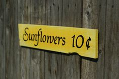 Sunflowers 10 cents Wood Sign Distressed Rustic Country Reclaimed Hand Painted  Wall Decor