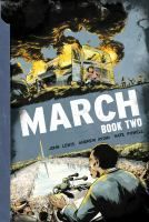 March Book Two E840.8.L43 A32 2015 Galesburg Graphic Novels