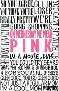 Mean Girls Quotes Art Print by TurquoisedHearts - X-Small Mean Girl 3, Mean Girl Quotes, Mean Girls Funny, Quotes Girls, Clueless, Art Prints Quotes, Art Quotes, Inspirational Quotes, Mean Girls Party